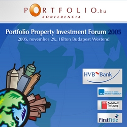 Portfolio.hu Property Investment Forum 2005
