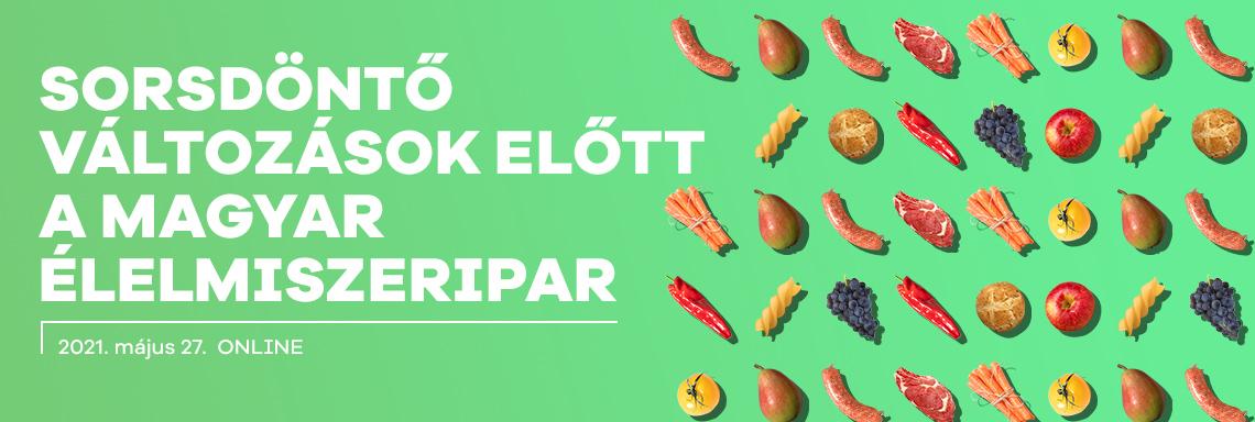 Portfolio Agrár Klub: Sorsdöntő változások előtt a magyar élelmiszeripar