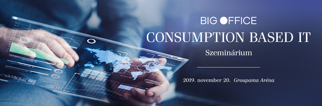 Big Office Consumption Based IT 2019