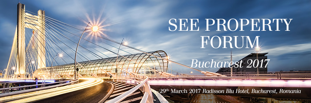 SEE Property Forum 2017 - Bucharest, Romania