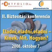II. Biztosítási Konferencia - Eladni,eladni,eladni - Kinek, Mit, Hogyan?