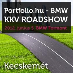Portfolio.hu-BMW KKV Roadshow - Kecskemét