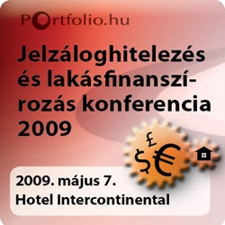 Portfolio.hu Mortgage Lending and Home Financing in Hungary 2009 Conference