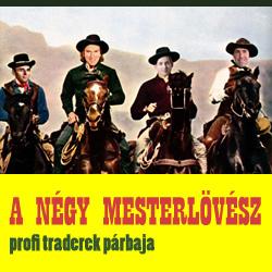 4 mesterlövész Budapesten - Nemzetközi trader párbaj