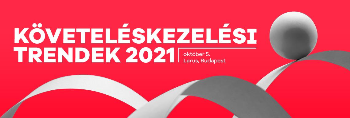 Követeléskezelési trendek 2021