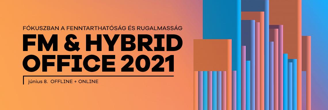 FM &  Hybrid Office 2021