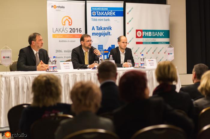 Görög Tibor (elnök - ügyvezető igazgató, Pillér Takarékszövetkezet), Tokodi Gábor (vezérigazgató-helyettes, FHB Bank Zrt.) és Budai Ákos (elemző, Portfolio).