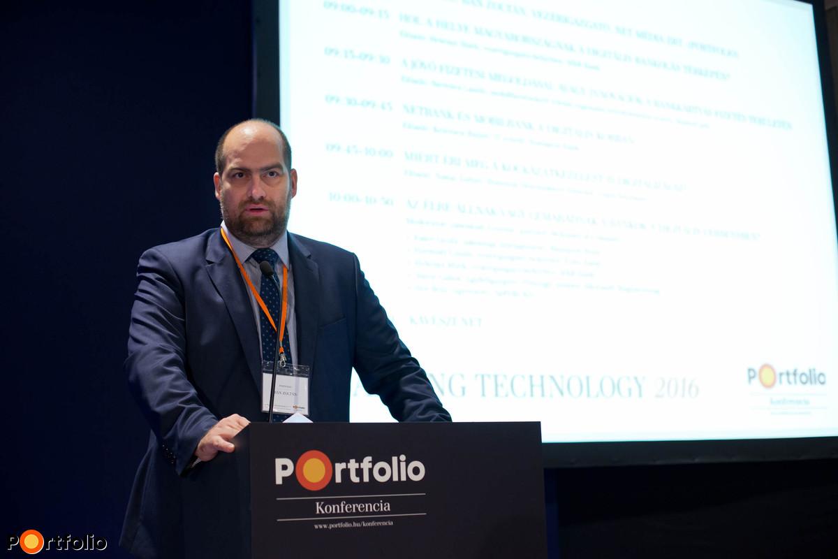 A konferenciát Bán Zoltán (vezérigazgató, Net Média Zrt. (Portfolio)) nyitotta meg.