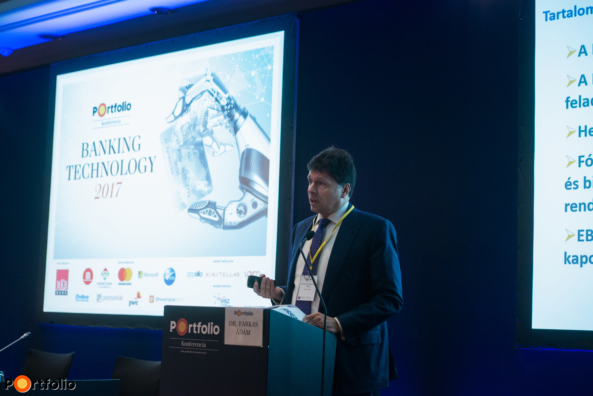 Ádám Farkas Dr. (Director, European Banking Authority): The reign of PSD2 and GDPR is coming - What does this mean for the banks?